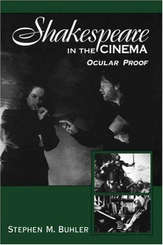 Shakespeare in the cinema by Stephen M. Buhler
