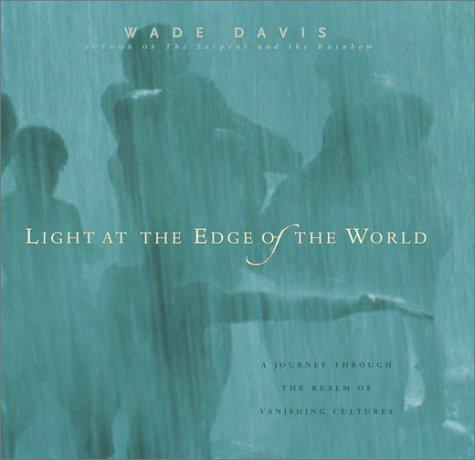 Image 0 of Light at the Edge of the World: A Journey Through the Realm of Vanishing Culture