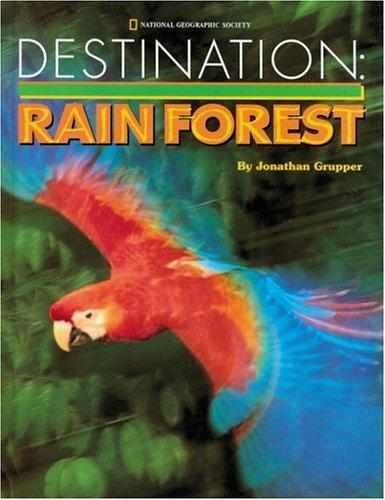 Destination--rain forest by Jonathan Grupper