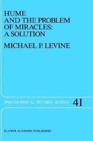Hume and the problem of miracles by Michael P. Levine