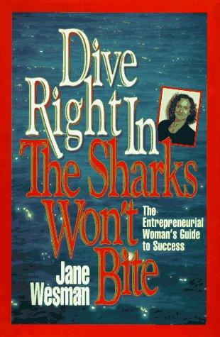 Dive right in by Jane Wesman