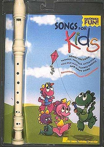 Songs for Kids (Recorder Fun!) by Hal Leonard Corp.