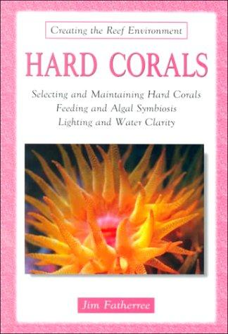Hard corals by Jim Fatherree