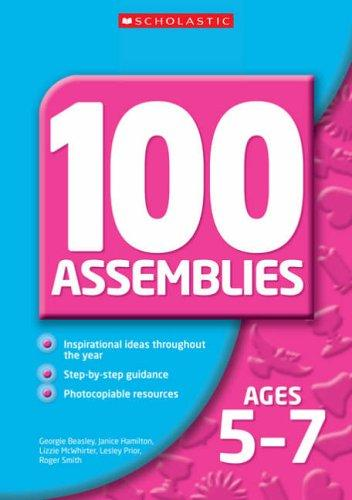 100 Assemblies for Ages 7-11 (100 Assemblies) by Roger Smith