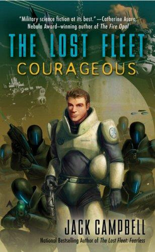 Courageous (The Lost Fleet, Book 3) by Jack Campbell