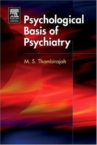 Psychological Basis of Psychiatry (MRCPsy Study Guides) by M.S. Thambirajah