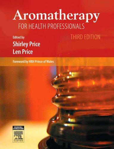 Aromatherapy for Health Professionals (Price, Aromatherapy for Health Profession