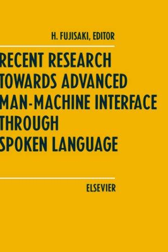 Recent research towards advanced man-machine interface through spoken language by