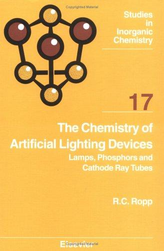 The chemistry of artificial lighting devices by R. C. Ropp