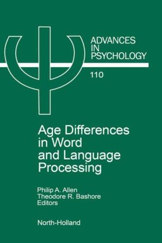 Age differences in word and language processing by
