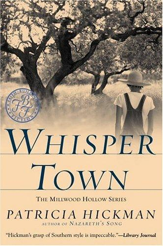 Whisper town by Patricia Hickman