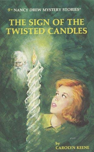 The Sign of the Twisted Candles by Carolyn Keene