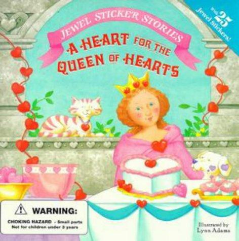 A heart for the Queen of Hearts by Jennifer Dussling