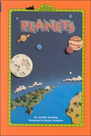 Planets/gb (All Aboard Reading/ Level 2) by Jennifer Dussling