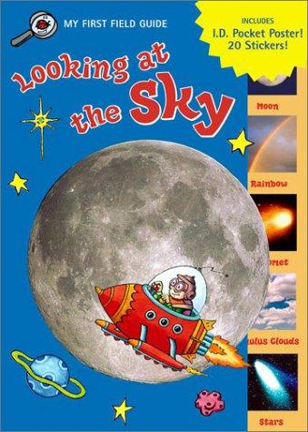 Looking at the Sky (My First Field Guides) by Jennifer Frantz