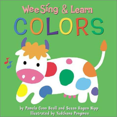 Wee Sing & Learn Colors by Susan Hagen Nipp