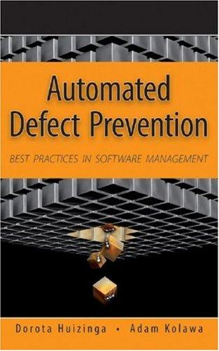 Automated Defect Prevention by Dorota Huizinga, Adam Kolawa