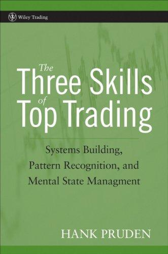 The Three Skills of Top Trading by Hank Pruden