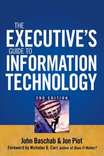 The executive's guide to information technology by