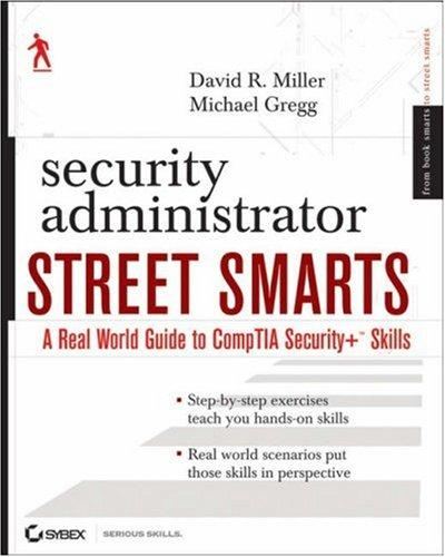 Security Administrator Street Smarts by Michael Gregg