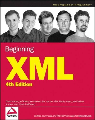 Beginning XML, 4th Edition (Programmer to Programmer) by Jon Duckett