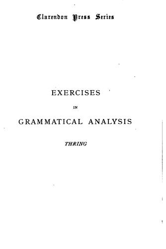 Exercises in grammatical analysis by Edward Thring