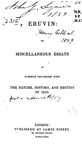 Eruvin: Or, Miscellaneous Essays on Subjects Connected with Nature, History, and Destiny of Man by Samuel Roffey Maitland