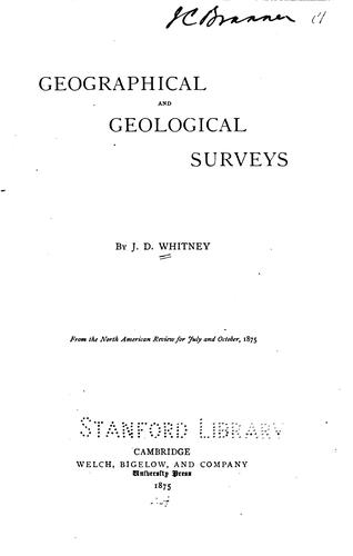 "Geographical and Geological Surveys. ""From the North American Review for July and October, 1875"" by Josiah Dwight Whitney"