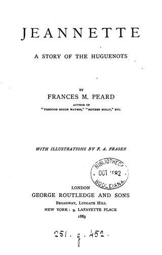 Jeannette: A Story of the Huguenots by Frances Mary Peard