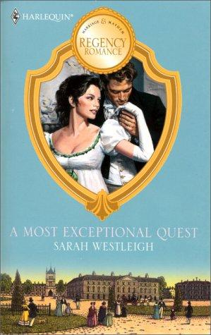 A Most Exceptional Quest by Westleigh