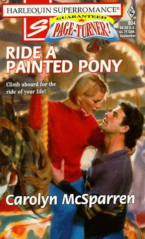 Ride a Painted Pony by Carolyn McSparren