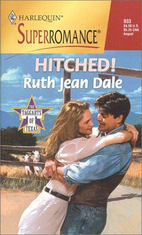 Hitched! The Taggarts of Texas by Ruth Jean Dale