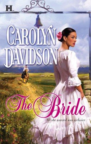 The Bride by Carolyn Davidson