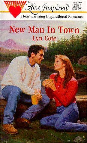 New Man in Town (Love Inspired #66) by Lyn Cote