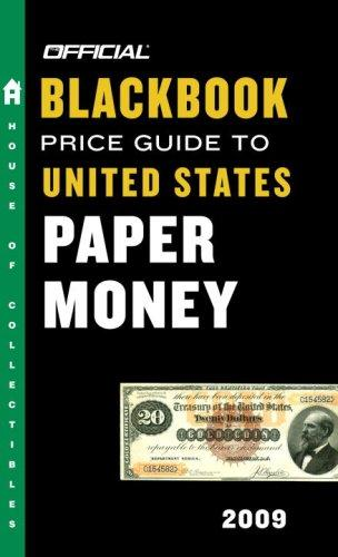 The Official Blackbook Price Guide to United States Paper Money 2009, 41st Edition (Official Blackbook Price Guide to United States Paper Money) by Thomas E. Jr Hudgeons