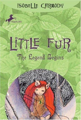 Little Fur #2 by Isobelle Carmody