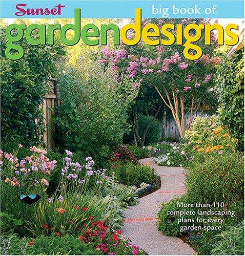 Big Book of Garden Designs (Big Book of) by Marianne Lipanovich