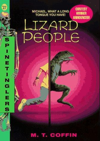 Lizard People (Spinetingler) by M. T. Coffin
