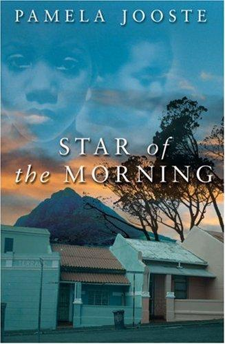 Star of the Morning by Pamela Jooste