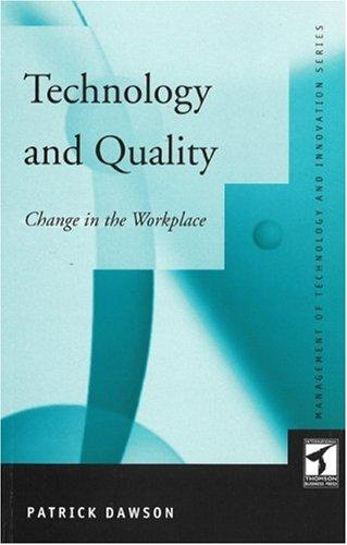 Technology and Quality by Patrick Dawson