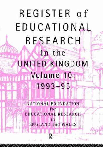 Register of Educational Research in the United Kingdom by Natl Foundation