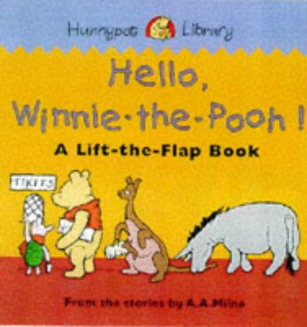 Hello Winnie the Pooh! (Hunnypot Library) by A. A. Milne