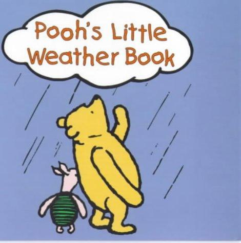 Pooh's Little Weather Book (Hunnypot Library) by A. A. Milne