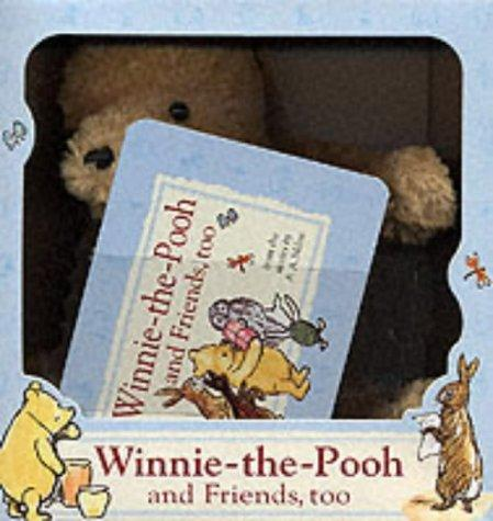 All About Winnie-the-Pooh and His Friends Too! by A. A. Milne