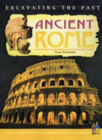 Ancient Rome (Excavating the Past) by Jackie Gaff