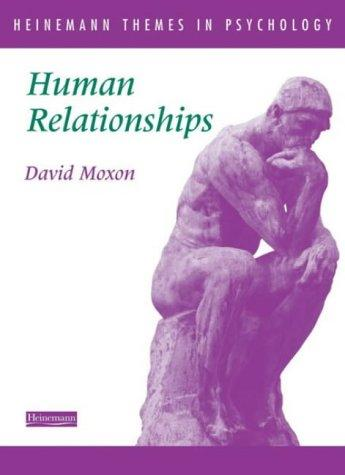 Human Relationships by David Moxon