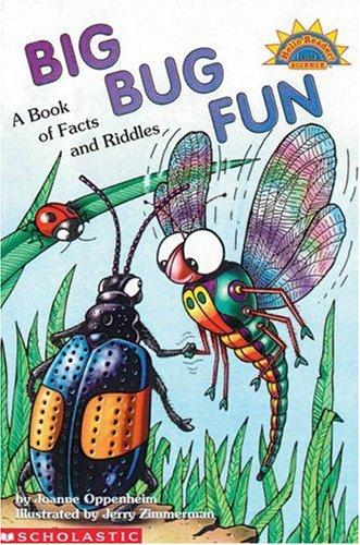 Big Bug Fun by Joanne Oppenheim